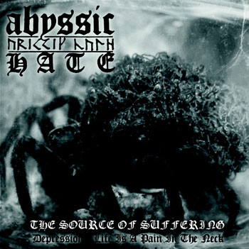 ABYSSIC HATE - The Source of Suffering
