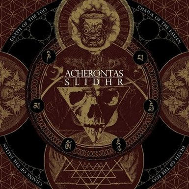 ACHERONTAS/ SLIDHR - Death of the Ego / Chains of the Fallen