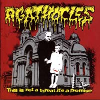 AGATHOCLES - This is not a threat, it's a promise