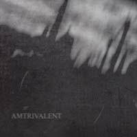 AMTRIVALENT - S/T