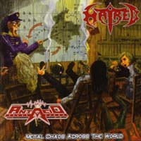 ANTACID/ HATRED - Metal Chaos across the World
