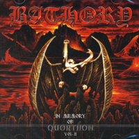 BATHORY - In Memory of Quorthon Vol. II