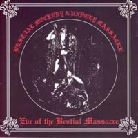 BESTIAL MOCKERY/ UNHOLY MASSACRE - Eve of the Bestial Massacre