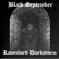 BLACK SEPTEMBER/ RAVENLORD DARKSTORM