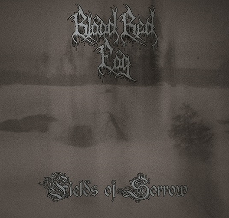 BLOOD RED FOG - Fields of Sorrow