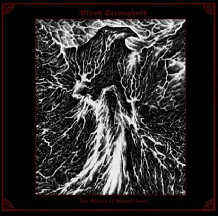 BLOOD STRONGHOLD - The March of Apparitions