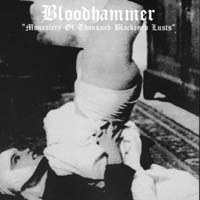 BLOODHAMMER - Monastrery of Thousand Blackened Lusts