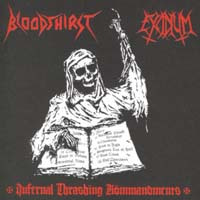 BLOODTHIRST/ EXCIDIUM - Infernal Thrashing Kommandments