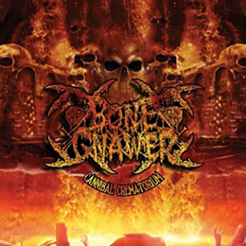 BONE GNAWER - Cannibal Crematorium Gatefold 12