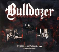 BULLDOZER - Alive in Poland 2011 (Back After 22 Years)