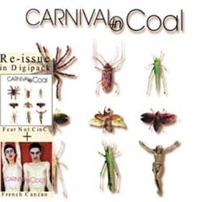 CARNIVAL IN COAL - Fear Not CInC/ French Cancan