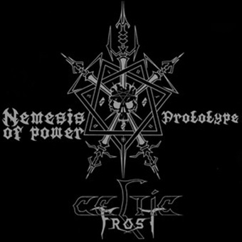 CELTIC FROST - Nemesis of Power