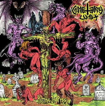 CEMETERY LUST - Rotting in Piss