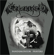 CEREKLOTH - Pandemonium Prayers
