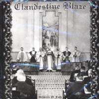 CLANDESTINE BLAZE - Deliverers of Faith