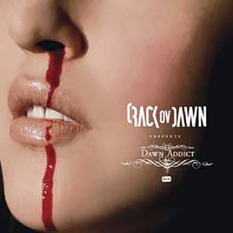 CRACK OV DAWN - Dawn Addict