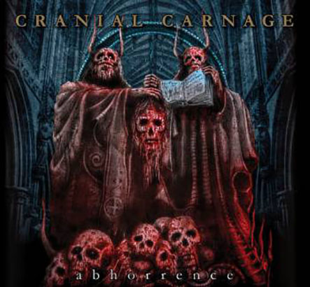 CRANIAL CARNAGE - Abhorrence