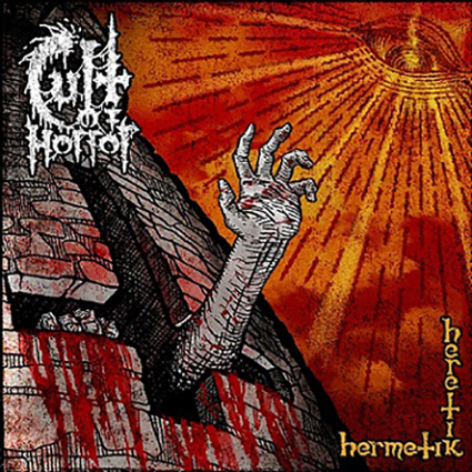 CULT OF HORROR - Hermetik Heretik