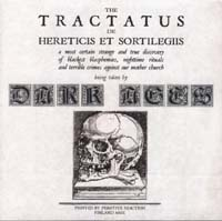 DARK AGES - The Tractatus De Hereticis Et Sortilegiis