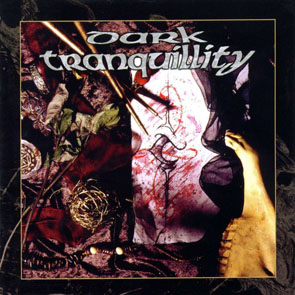 DARK TRANQUILITY - The Mind's I (Deluxe Edition)