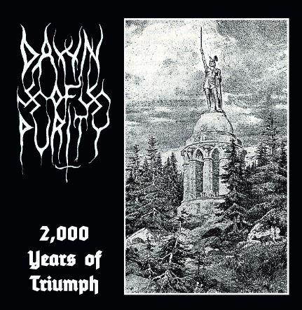DAWN OF PURITY - 2000 Years of Triumph