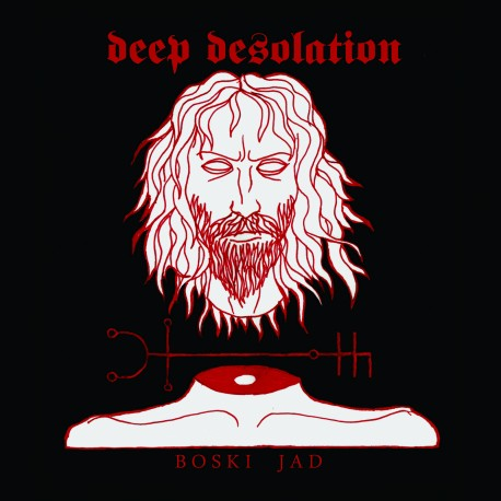 DEEP DESOLATION - Boski jad