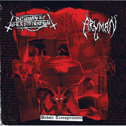 DEMONIC SLAUGHTER/ ARYMEN - Unholy Transgression