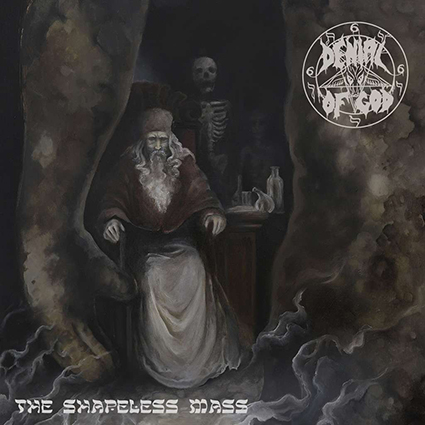 DENIAL OF GOD - The Shapeless Mass