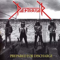 DESTROYER - Prepared for Discharge