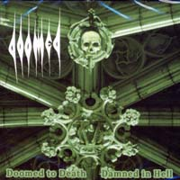 DOOMED - Doomed to Death and Damned in Hell