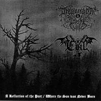 DROWNING THE LIGHT/ EVIL - A Reflection of the Past / Where the Sun was Never Born