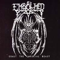 EMBALMED - Exalt the Imperial Beast
