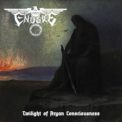 ENDSIEG - Twilight of A.... Consciousness