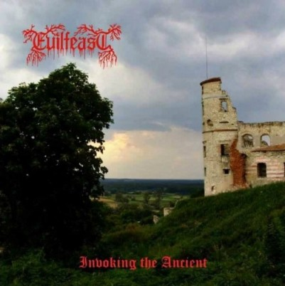 EVILFEAST - Invoking the Ancient