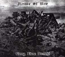 FLAME OF WAR - Long Live Death!
