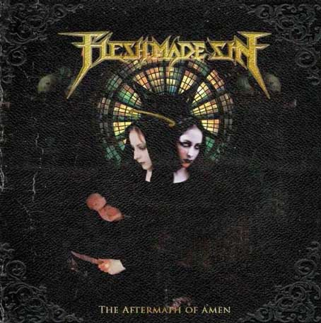 FLESH MADE SIN - The Aftermath of Amen