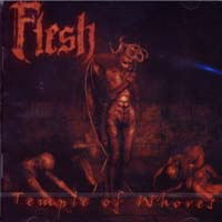 FLESH - Temple of Whores