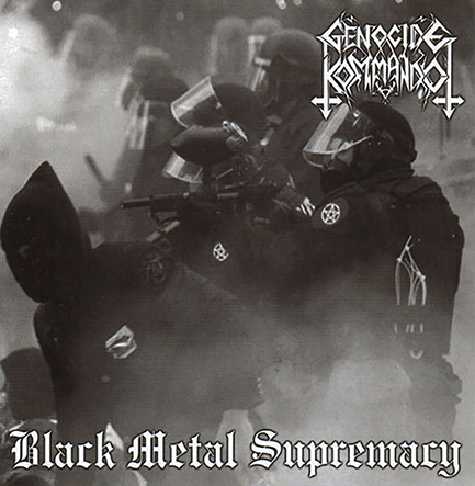 GENOCIDE KOMMANDO - Black Metal Supremacy