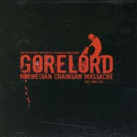 GORELORD - Norwegian Chainsaw Massacre