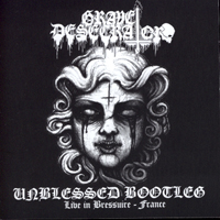 GRAVE DESECRATOR - Unblessed Bootleg Live in Bressuire - France