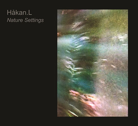 HAKAN.L ?– Nature Settings