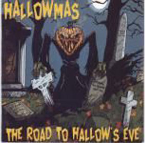 HALLOWMAS - The Road to Hallow's Eve