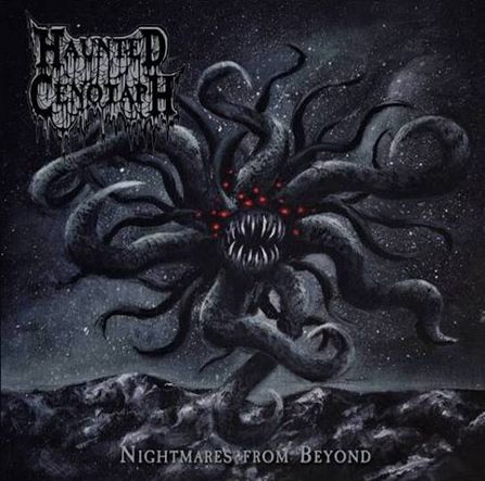 HAUNTED CENOTAPH - Nightmares from Beyond