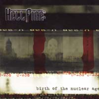 HELLFIRE B.C. - Birth of the Nuclear Age