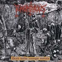 IGNOMINIOUS - Death Walks Amongst Mortals