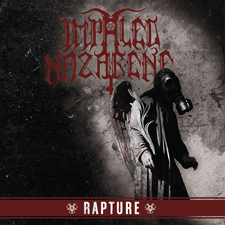IMPALED NAZARENE - Rapture