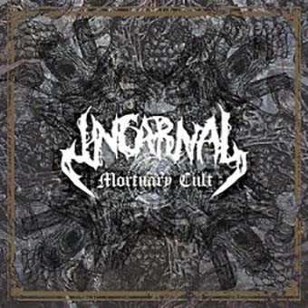 INCARNAL - Mortuary Cult