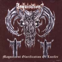 INQUISITION - Magnificient Glorification of Lucifer