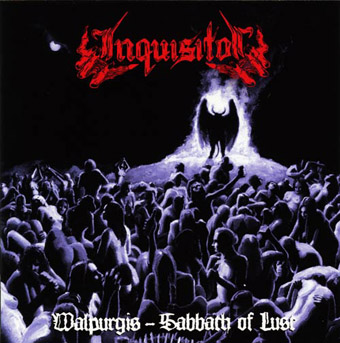 INQUISITOR - Walpurgis - Sabbath of Lust