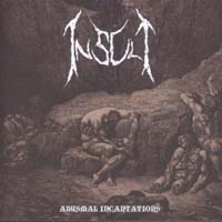 INSULT - Abysmal Incantations